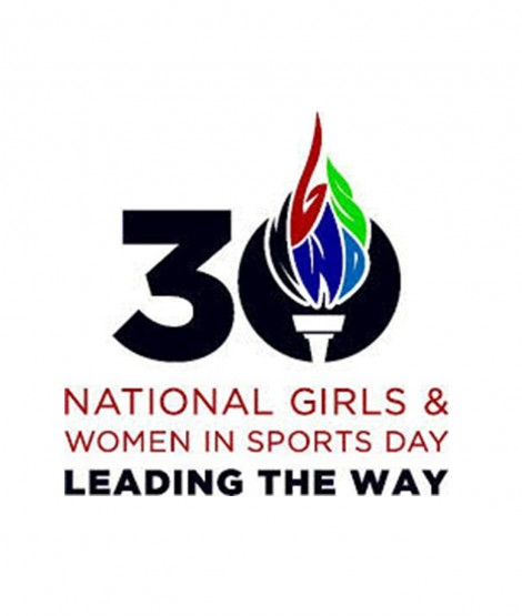 30th annual National Girls & Women in Sports Day (NGWSD)