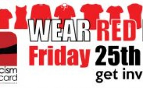 Wear Red Day- Wear Red Against Racism This Friday the 25th Of November
